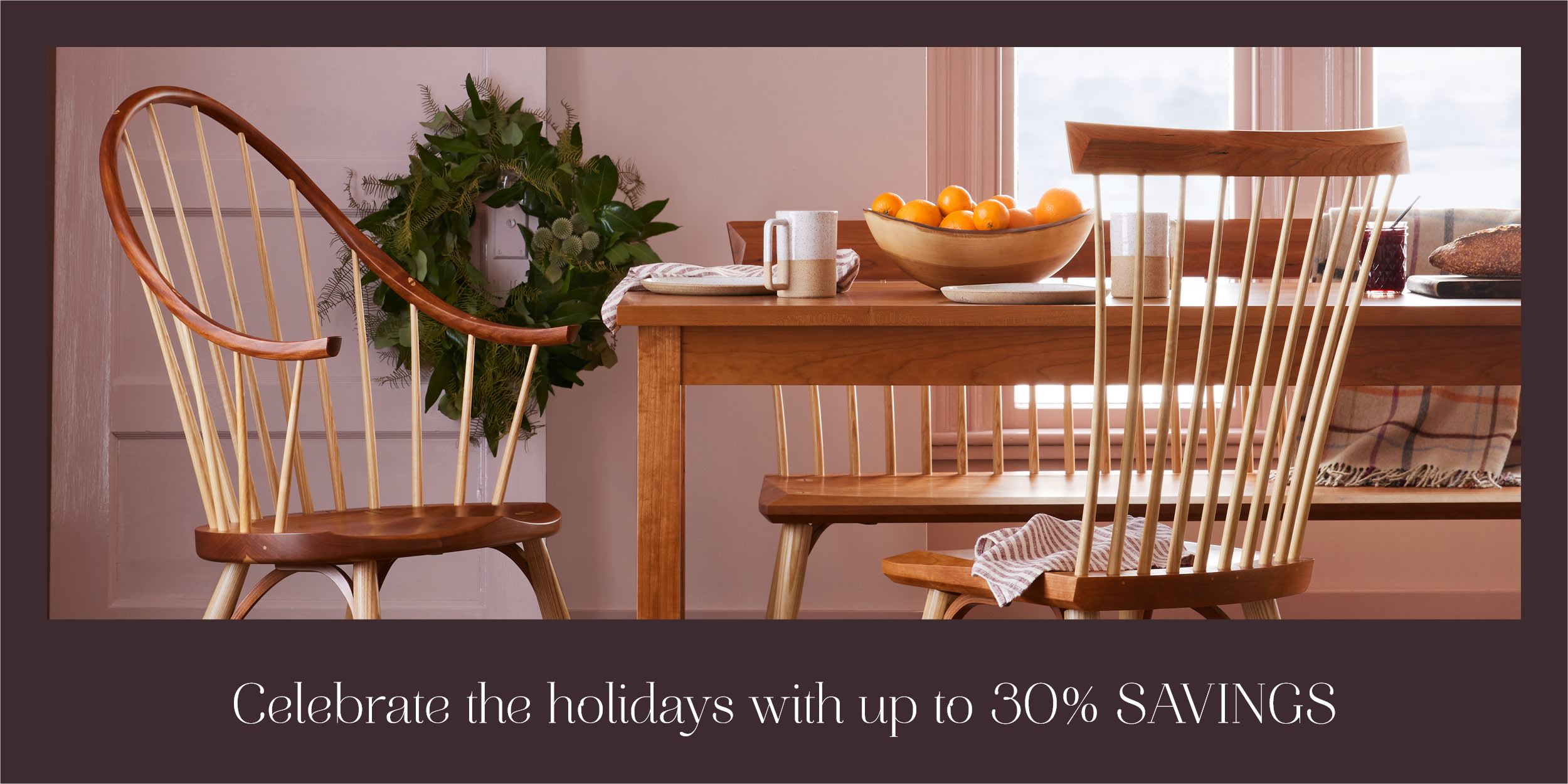 Celebrate the holidays with up to 30% savings - dining room furniture